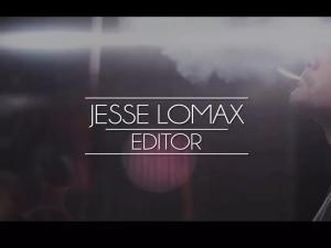 Jesse Lomax Editors Reel
